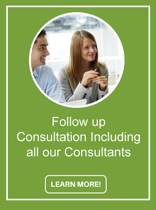 Follow up consultation from all of our consultants